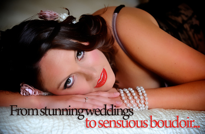 From stunning weddings to sensuous boudoir